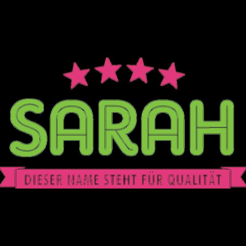 Sarah steht für Qualität