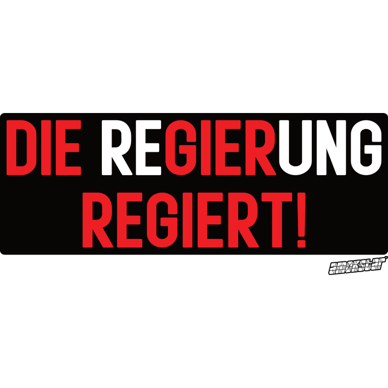 Die ReGIERung REGIERT!, Amokstar ™