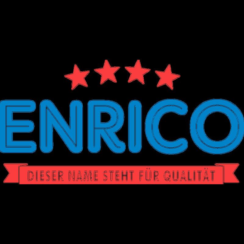 Enrico steht für Qualität