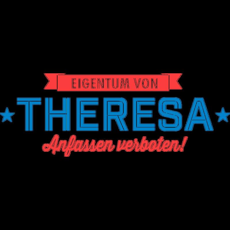 Eigentum von Theresa
