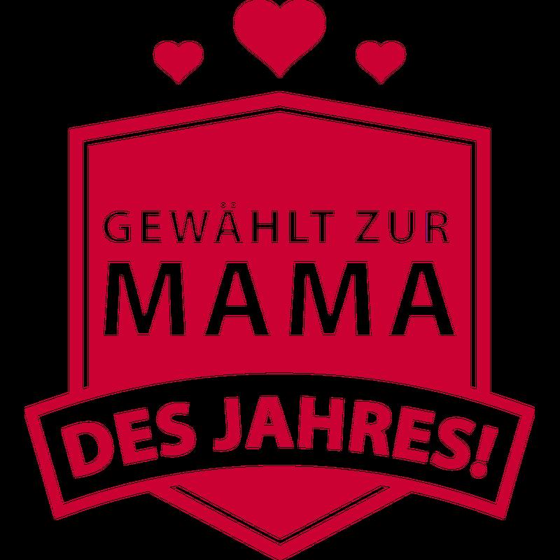 Muttertag - Mama des Jahres