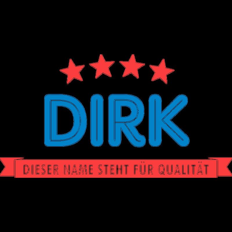 Dirk steht für Qualität