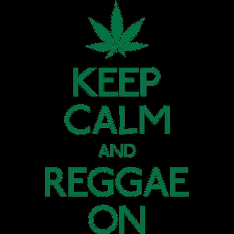 Keep Calm and Reggae on