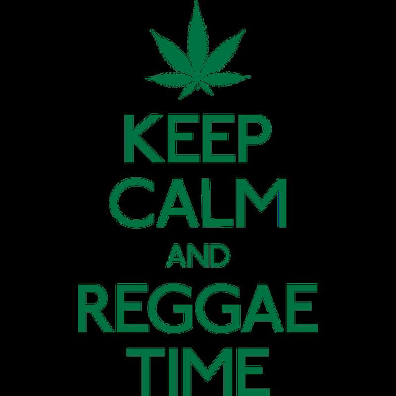 Keep Calm and Reggae Time