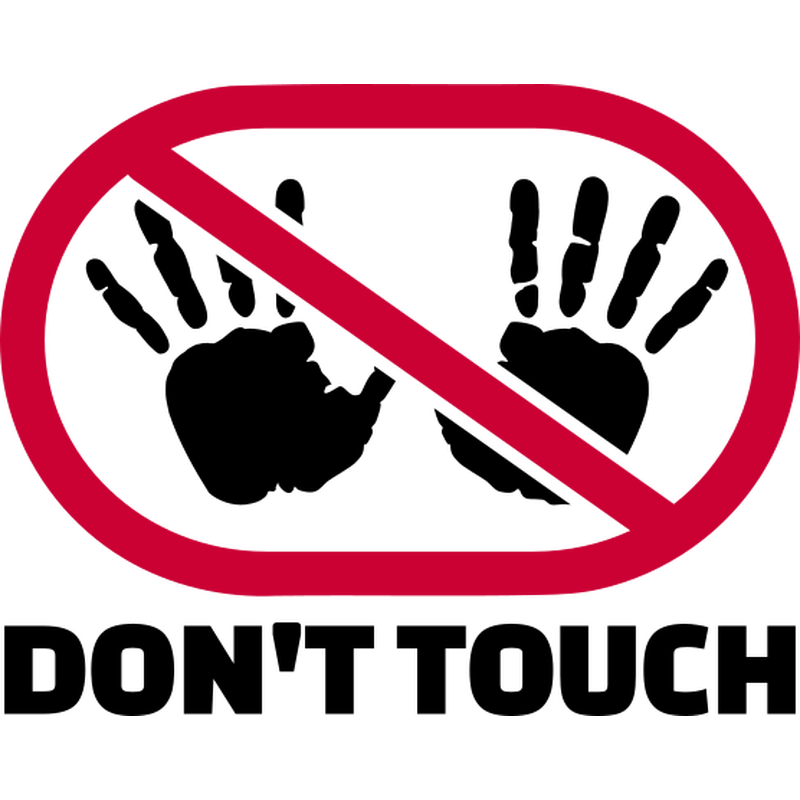 Nicht anfassen - Don't touch