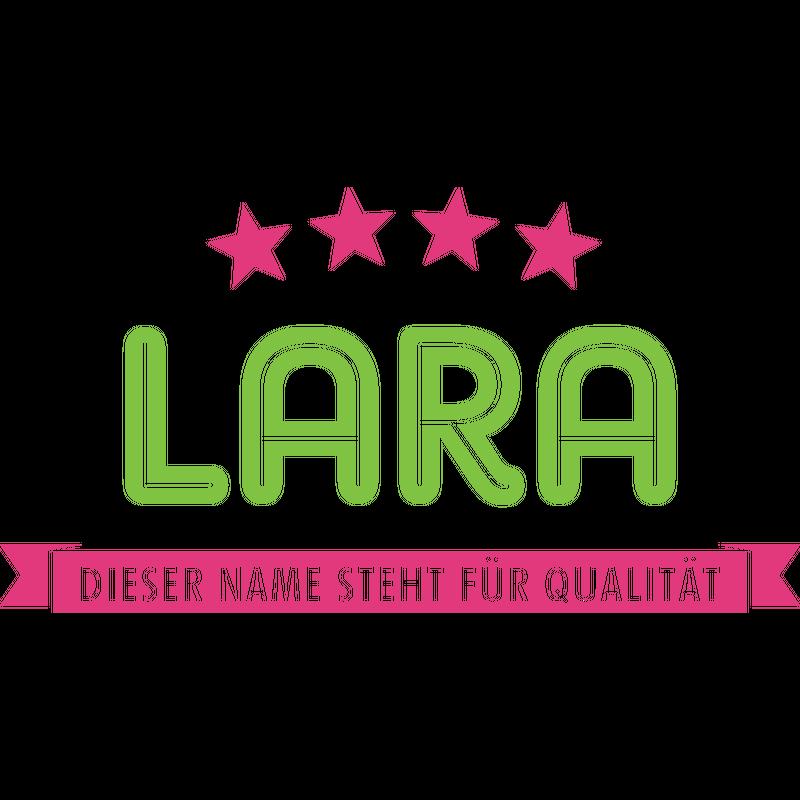 Lara steht für Qualität