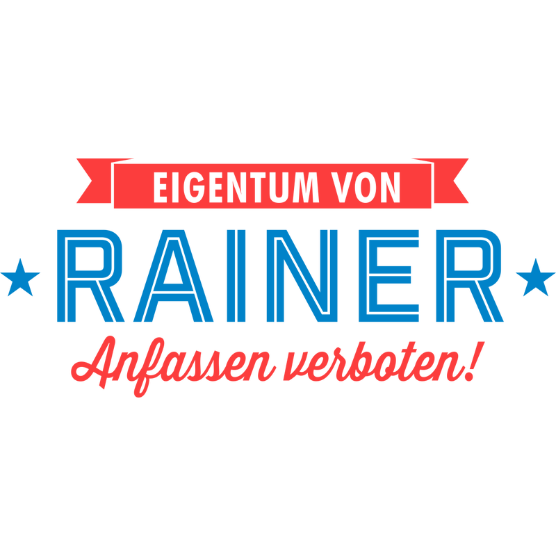 Eigentum von Rainer